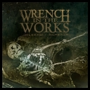 Wrench In The Works - Decrease Increase [2010][mp3@320kbps][catallano]