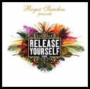 Roger Sanchez - Release Yourself In Ibiza [Guestmix DJ Chuckie][07-31-2010][mp3@VBRkbps][catallano]