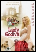 Lady Godiva Znowu w Siodle - Lady Godiva Back In The Saddle *2007* [DVDRip.XviD-miguel] [Lektor PL]