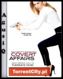 Covert Affairs [S01E08][What.Is.and.What.Should.Never.Be.HDTV.XviD-FQM][ENG][TC][AgusiQ] ♥