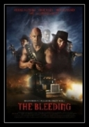 Krwiożercy - The Bleeding *2009* [DVDRip.XviD-miguel] [ENG]