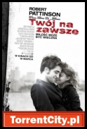 Twój na zawsze / Remember Me (2010) [BRRip.XViD-PB.WHORES.TEAM][TC][Lektor PL]