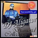 DJ Aligator - Diamond Collection (2008) [mp3@128-256kbps][TC][wojtek2415] torrent