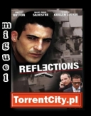 Odbicie - Reflections *2008* [PDTV.XviD-miguel] [Lektor PL] [TC]