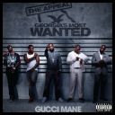 Gucci Mane – The Appeal Georgias Most Wanted [2010][mp3@320kbps][irup]