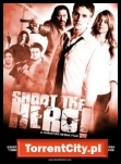 Shoot The Hero *2010* [720p.BluRay.x264.DTS-THUGLiNE][ENG]      [TC][wojtek2415]