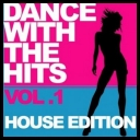 VA - Dance With The Hits Vol.1 (House Edition) [2010][mp3@320kbps][i®up]