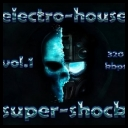 VA - Electro-House Super-shock vol.1 [2010][mp3@320kbps][i®up]