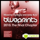 Blueprints 2010: The Final Chapter (Mixed By Corderoy And Andy Bury)[MP3@320kbps]