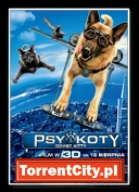 Psy i Koty Odwet Kitty / Cats and Dogs The Revenge of Kitty Galore (2010) [DVDRip.XviD-ARROW][ENG][TC][coolraper]