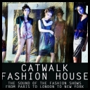 VA - Catwalk Fashion House  [2010][mp3@320kbps]i®up]