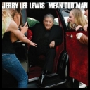 Jerry Lee Lewis - Mean Old Man (Deluxe Edition) [2010][mp3@320kbps][i®up]