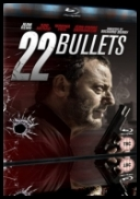 22 Bullets *2010* [BRRip.XviD-miguel] [FRENCH] [TC]
