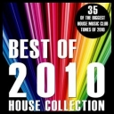 VA - Best Of 2010 (House Collection) [2010][mp3@320kbps][irup]