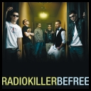 Kiler - Be Free\\\\Radio Killer - Be Free [Full HD1080p@mp4][avi.][FS]