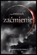 Saga Zmierzch: Zaćmienie - The Twilight Saga: Eclipse *2010* [DVDRip] [XviD][AC3 6 Channels] [Lektor PL]