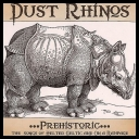 Dust Rhinos - Prehistoric The Songs of Helter Celtic and On a Rampage [2010]               [mp3@VBRkbps][TC][AgusiQ] ♥