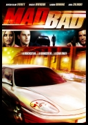 Mad.Bad.2007.STV.DVDRip.XviD.ENG-TheWretched
