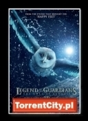 Legendy Sowiego Królestwa: Strażnicy GaHoole - Legend of the Guardians The Owls of GaHoole *2010* [DVDRip.XviD] [Dubbing PL][TC][Kotlet13City]