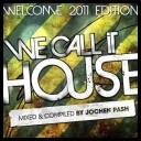 VA - We Call It House (Welcome 2011 Edition) *2011* [mp3@30kbps][MIX][TC][irup★]
