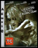 Legion: The Final Exorcism *2011* [DVDRip.XviD-UNDEAD]                [ENG][TC][AgusiQ] ♥