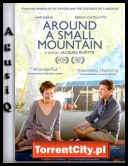 Around a Small Mountain *2009* [DVDRip.XviD-SPRiNTER][FRENCH]            [NAPISY ENG][TC][AgusiQ] ♥