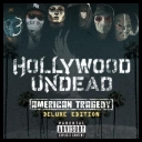 Hollywood undead - American tragedy (Deluxe edition)  (2011)[FLAC] .ιllιlι.ιl.ι.♫♪♬.ιllιlι.ιlι.