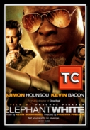 Elephant White [2011] [DVDRip.XviD.AC3-TiMPE][ENG][coolraper]