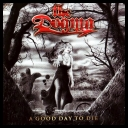 The Dogma - A Good Day To Die *2007* [mp3@320kbps][FS][jans12]