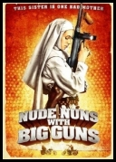 Nude Nuns With Big Guns 2010 [1080p.BluRay.DTS.x264-DMT]            [ENG][†coolraper†]
