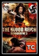 Bloodrayne: Trzecia Rzesza / Bloodrayne: The Third Reich (2010) [DVDRip.XviD-UNVEi][ENG][TC][†coolraper†]