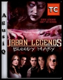 Ulice strachu: Krwawa Mary - Urban Legends:Bloody Mary *2005* [DVDRip.XviD-ReX][LEKTOR PL][FS/FSC][AgusiQ] ♥