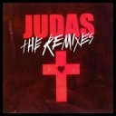 Lady Gaga - Judas (The Remixes) *2011* [mp3@320][MIX]                                            [TC][DaVido♫]