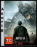 Inwazja: Bitwa o Los Angeles - Battle Los Angeles *2011* [BRRip.XviD.AC3-BiDA][LEKTOR PL][TC][AgusiQ] ♥