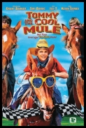 Mów mi Jackie A. / Tommy and the Cool Mule (2009) [DVDRIP XVID] [LEKTOR PL][TC][TB/DU][1 LINK]