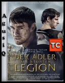 Dziewiąty Legion - The Eagle *2011* [UNRATED.BRRip.Xvid.AC3-UnKnOwN][ENG][TC][AgusiQ] ♥