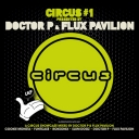VA - Circus #1: Presented By Doctor P & Flux Pavilion  [2011][mp3@320][UP][TC]