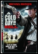 A Cold Day In Hell *2011* [DVDRip.XviD-miguel] [ENG]