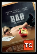 Zła Kobieta - Bad Teacher *2010* [TS.XviD][RUS] [TC][jans12]