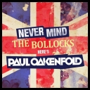 VA - Never Mind The Bollocks… Here\'s Paul Oakenfold *2011* [mp3@320][TC][DaVido♫]