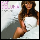 Kat Deluna - Inside Out- (East European Version) [2011][mp3@320]              [TC][krisb167]