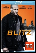 Blitz *2011* [LiMiTED.720p.BluRay.x264-TWiZTED][ENG][TC][AgusiQ] ♥