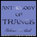 VA - Anthology of Trance - Release the third *2011* [mp3@320][MIX][jans12]