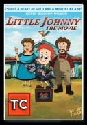 Little Johnny the Movie *2011* [BRRip.Xvid.AC3-Anarchy]               [ENG]{TC][jans12]