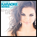 Selena Gomez & The Scene - Artist Karaoke Series (2011)[mp3@VBR][UP/LB/UB][krisb167]