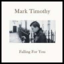 Mark Timothy - Falling For You[2008][mp3@164]