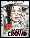 Twarze w tłumie  / Faces In The Crowd *2011* [DVDRip] [XviD-IGUANA] [ENG] [TC] [AgusiQ] ♥