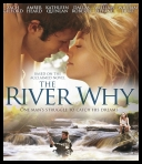The River Why *2010* [DVDRip.XviD-playXD] [ENG]