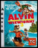 Alvin i Wiewiórki 3 / Alvin and the Chipmunks: Chipwrecked *2011* [MD] [R5] [XviD-BiDA] [Dubbing PL-KiNO] [AgusiQ] ♥