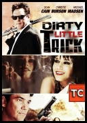 Dirty Little Trick *2011* [DVDRip.Xvid.AC3-UnKnOwN] [ENG] [TC] [jans12]